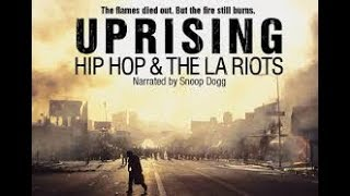 Uprising Hip Hop And The LA Riots - Movie