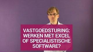 Vastgoedsturing: werken met Excel of specialistische software?