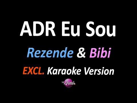 ADR EU SOU (Karaoke Version) - Rezende & Bibi