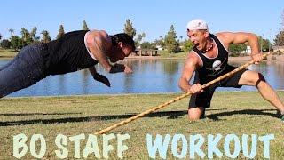 Bo Staff Workout