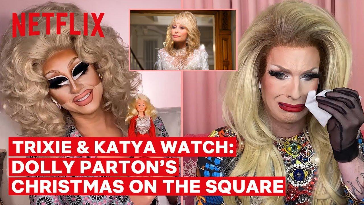 Drag Queens Trixie Mattel & Katya React to Dolly Parton's Christmas ...