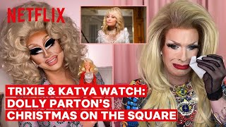 Drag Queens Trixie Mattel & Katya React to Dolly Parton's Christmas on the Square | I Like to Watch