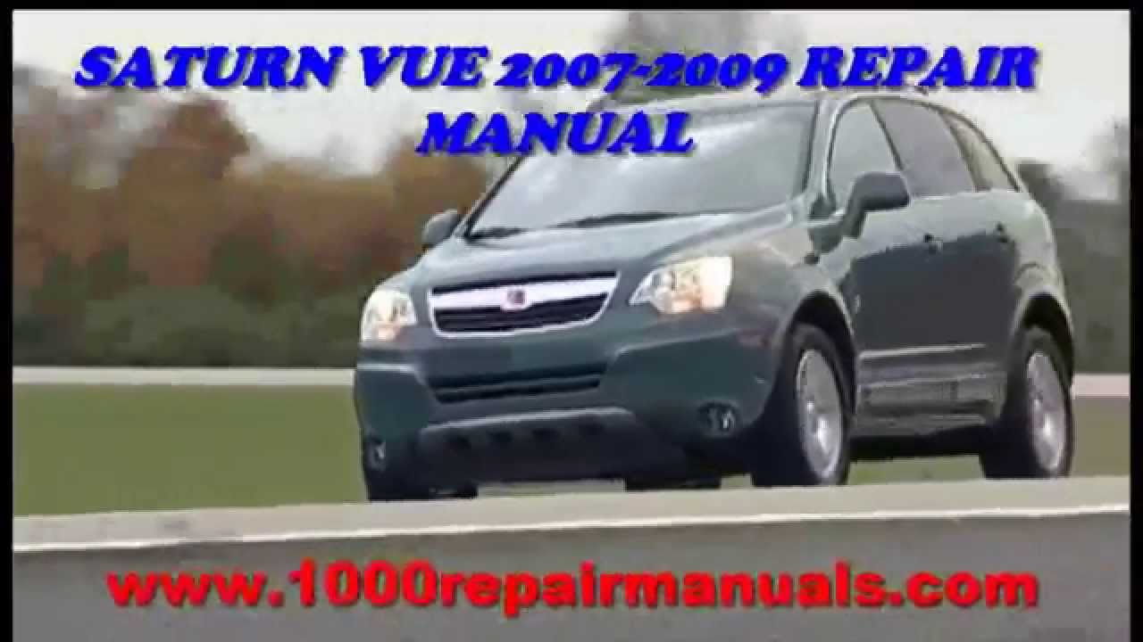 saturn vue 2007 2008 2009 repair manual download youtube. Black Bedroom Furniture Sets. Home Design Ideas