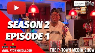 The P-Town Media Show S2 Ep1