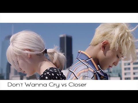 MASHUP Seventeen X The Chainsmokers - Don't Wanna Cry vs Closer (세븐틴 울고 싶지 않아)