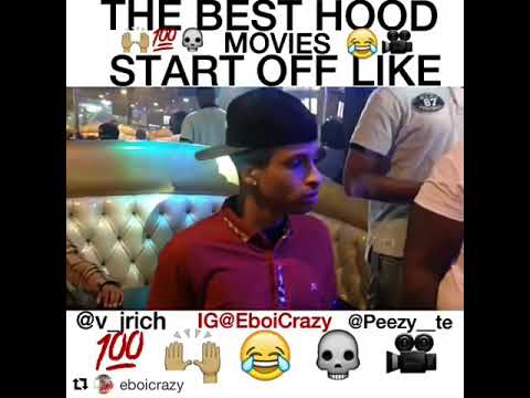 The Best Hood Movies Start Off Like …(Ft. PEEZY )