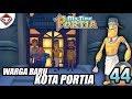 Warga Baru Kota Portia | My Time At Portia Indonesia #44