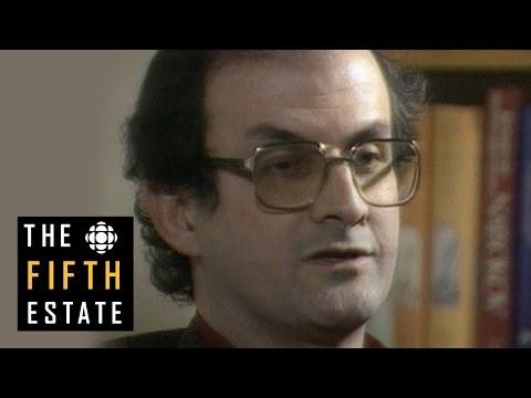 Salman Rushdie & 'The Satanic Verses' : Whose Freedom? Whose Speech? (1989) - The Fifth Estate