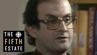Salman Rushdie & 'The Satanic Verses' : Whose Freedom? Whose Speech? (1989) - The Fifth Estate