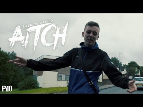 P110 - Aitch - Back To Basics [Music Video]