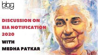 Discussion on EIA Notification 2020 | Medha Patkar | Bring Back Green
