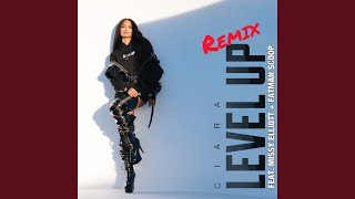 Level Up Feat Missy Elliott Amp Fatman Scoop Remix
