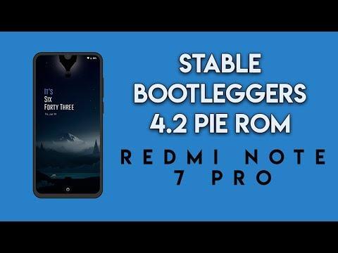 Redmi Note 7 Pro STABLE BootLeggers PIE ROM