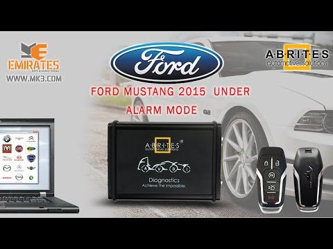 PROGRAMMING FORD MUSTANG 2015 VIA ABRITES UNDER ALARM MODE ALL KEY LOST