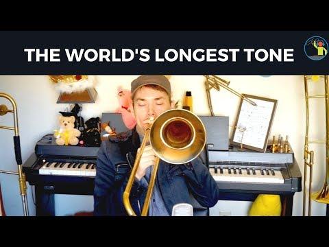The World's Longest Tone (Performed on Trombone)