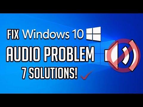 Fix Windows 10 Audio Problem - 2020