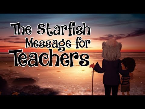 The Starfish Message For Teachers  I  Make A Difference  I  Inspire Many