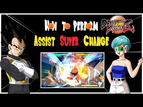 How to Perform Assist Super Change (SUPER Easy) In Dragon Ball FighterZ!