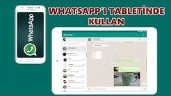 WhatsApp Web Tablette Nasıl Kullanılır?
