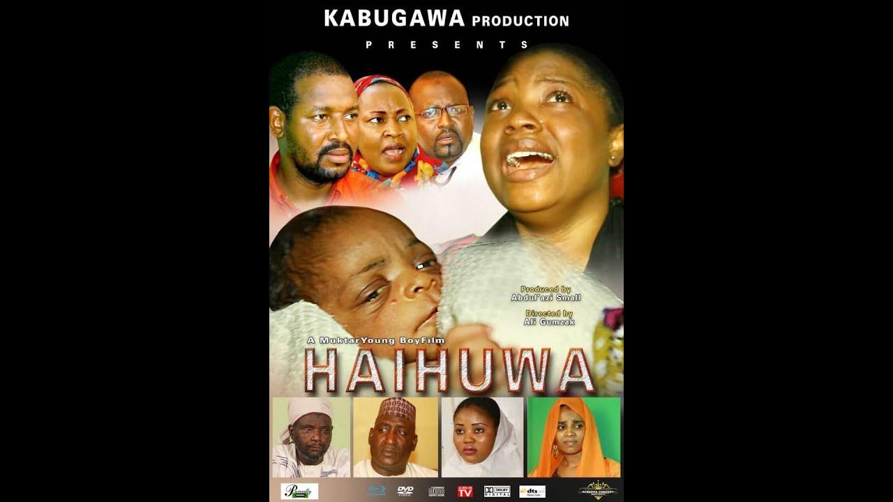 Download HAIHUWA 1&2 LATEST HAUSA FILM