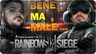 BENE MA MALE ... !!! [Rainbow Six Siege]
