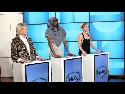 'The Game of THINGS' with Miley Cyrus, Martha Stewart and Snoop Dogg