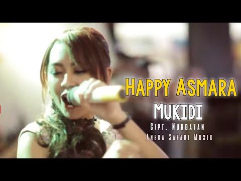 Happy Asmara - Mukidi  ( Oficial Music Video )