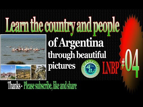 Learn the country and people of Argentina through beautiful pictures – LNBP 04