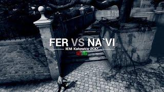 IEM Katowice: FER vs NAVI