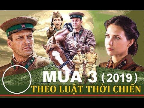 Theo Luật Thời Chiến - Giới Thiệu Mùa 3: Mátxcơva - Odessa | Phim Lịch Sử Chiến Tranh (2019)