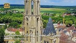 4K - Cathédrale Notre-Dame de Senlis - France