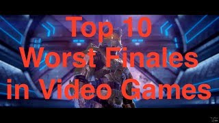 Top 10 Worst Finales in Video Games