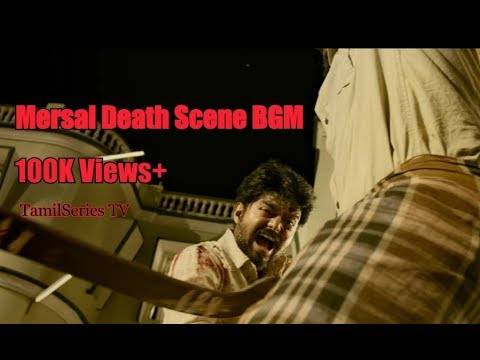 Mersal - Death Scene BGM   Emotional BGM  Vijay   Atlee   AR Rahman