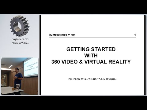 Getting Started with 360 Video and Virtual Reality - Creative Crew Singapore