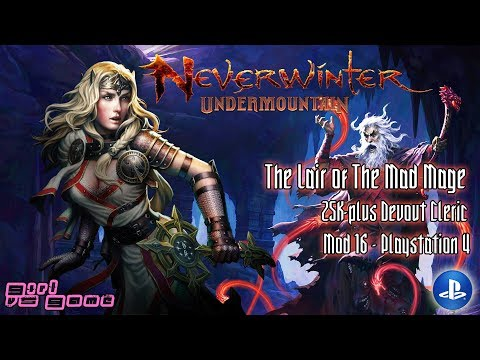 Lair Of The Mad Mage: [Devout Cleric] Healer | Neverwinter