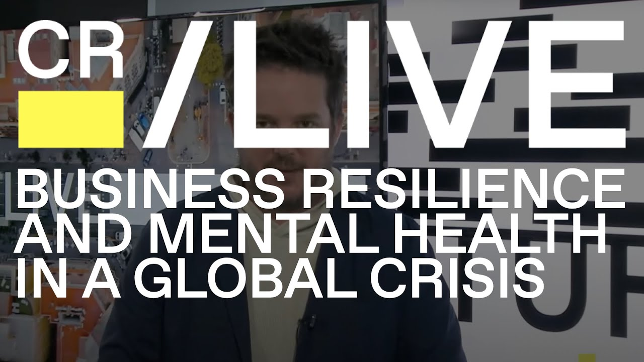 Business Resilience, Mental Health & Sweden's COVID-19 - CR/LIVE