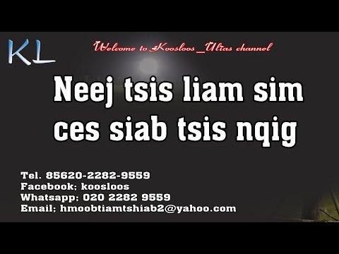 Neej tsis liam ces siab tsis kaj 9/1/2019 thumbnail