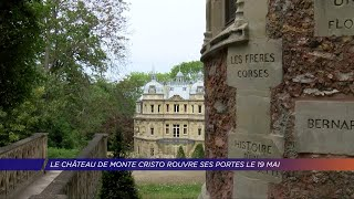 Yvelines | Le château de Monte Cristo rouvre ses portes le 19 Mai