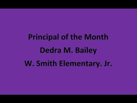 Principal Feature Ms. Bailey Smith Elementary