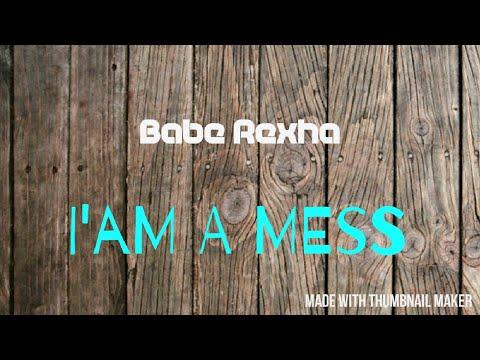 Babe Rexha - I'AM A MESS (house Track)