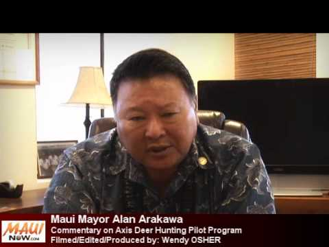 Maui Axis Deer Pilot Mayor Commentary