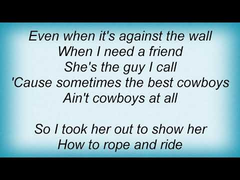 Garth Brooks - That Girl Is A Cowboy Lyrics