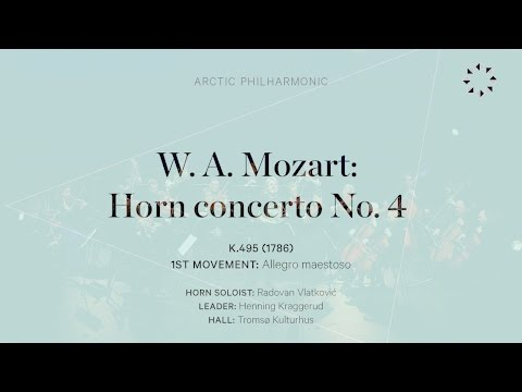 MOZART - Horn concerto No. 4, K.495 - I. Allegro maestoso