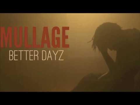 Mullage Better Dayz