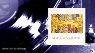 Chet Baker - When Chet Baker Sings (Full Album) 🎺🎤🎧