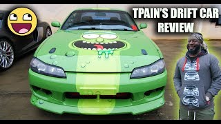 T-PAIN'S Nissan 240SX S14 Review - I Can't Believe It (The Pickle)
