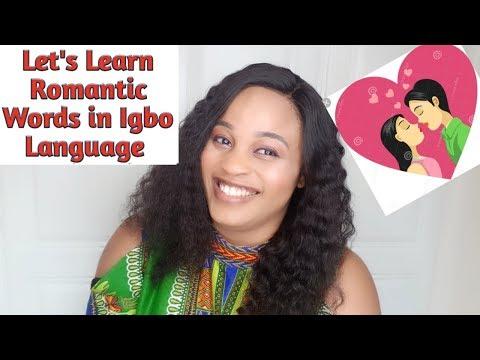 Learn Some Romantic Words in Igbo Language #IgboLanguage101 - YouTube