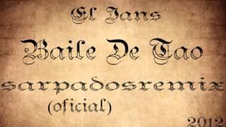 Baile De Tao El Jans Niq 39 ito Dj SarpadoSRemiX lo Nuevo 2012