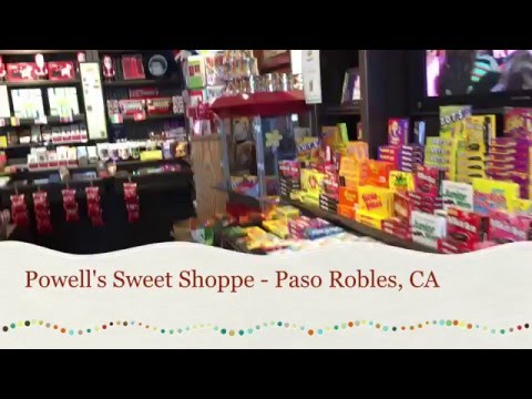 Powell's Sweet Shoppe Paso Robles, CA Tour of Candy Store that's like Willy Wonka's!