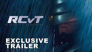 RCvT: RoboCop vs Terminator - OFFICIAL TRAILER [HD]
